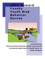 2001-2002 Howard County youth risk behavior survey